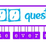 100 Questions No One Ever Asks – Part 1