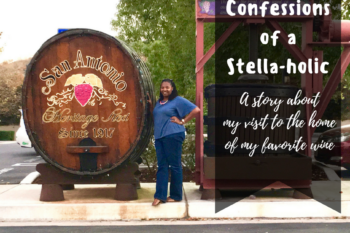 Confessions of a Stella-Holic: My Trip to the Home of Stella Rosa