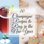 10 Champagne Recipes to Ring in the New Year